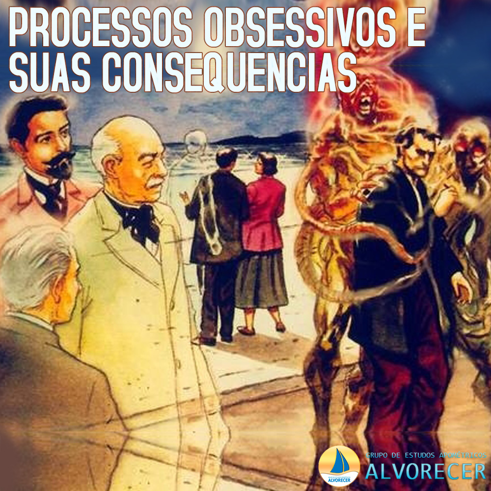 PROCESSOS OBSESSIVOS E SUAS CONSEQUENCIAS